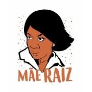 Camiseta Mãe Raiz - Rochelle - Todo mundo odeia o Chris