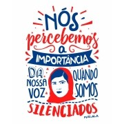 Camiseta Nós percebemos a importância da nossa voz quando somos silenciados - Malala Yousafzai