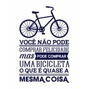 Camiseta Você não pode comprar felicidade, mas pode comprar uma bicicleta, o que é quase a mesma coisa