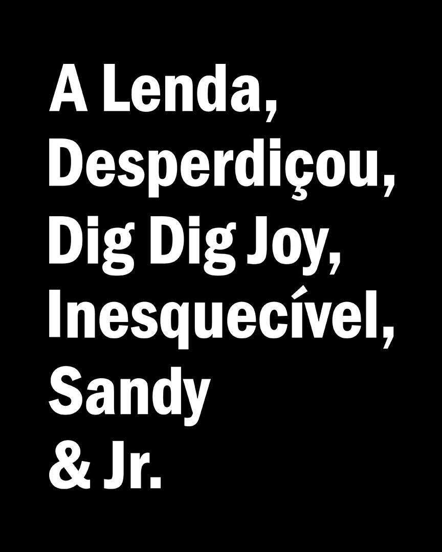 Camiseta A Lenda, Desperdiçou, Dig Dig Joy, Inesquecível, Sandy e Jr.
