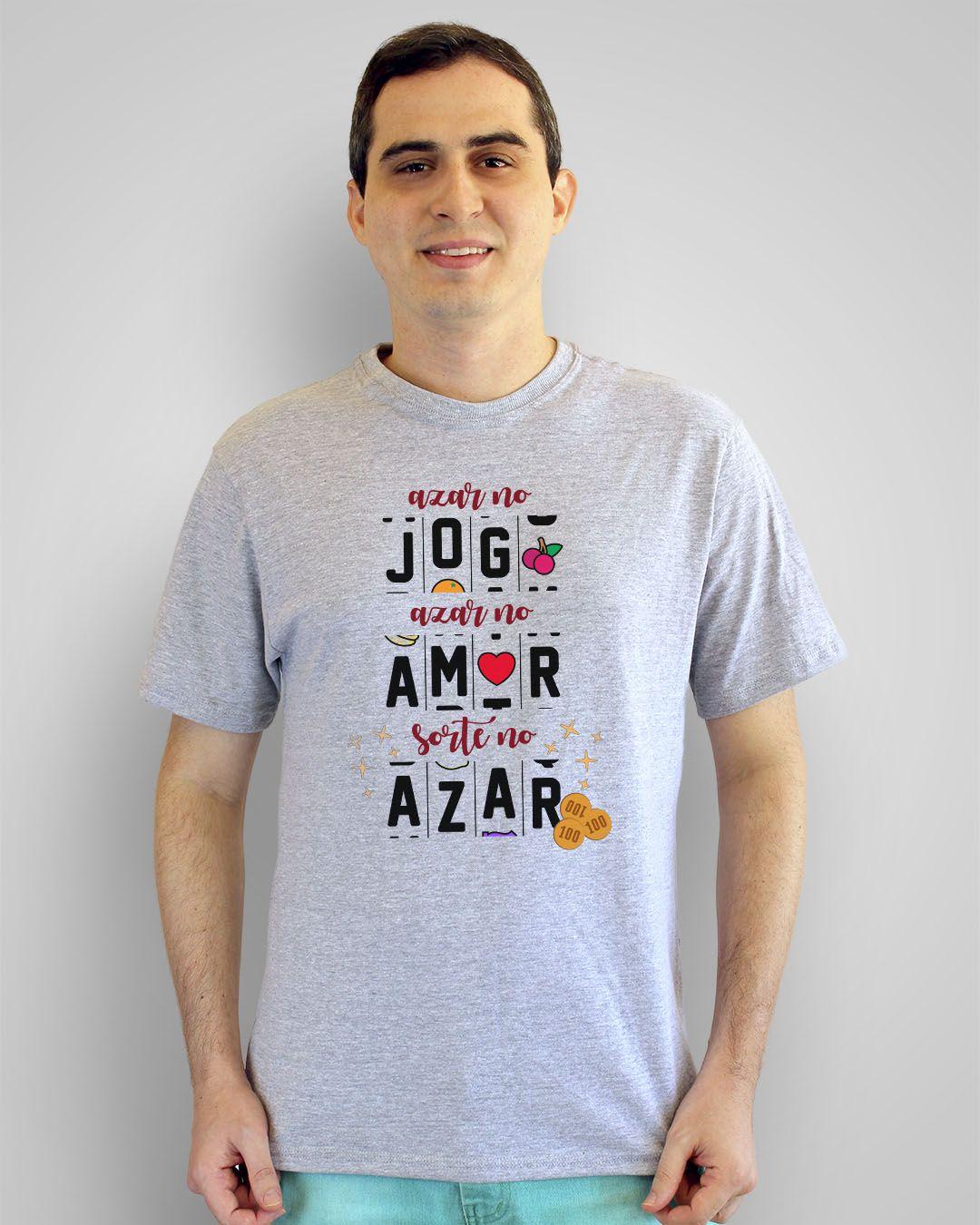 Camiseta Azar no jogo, azar no amor, sorte no azar