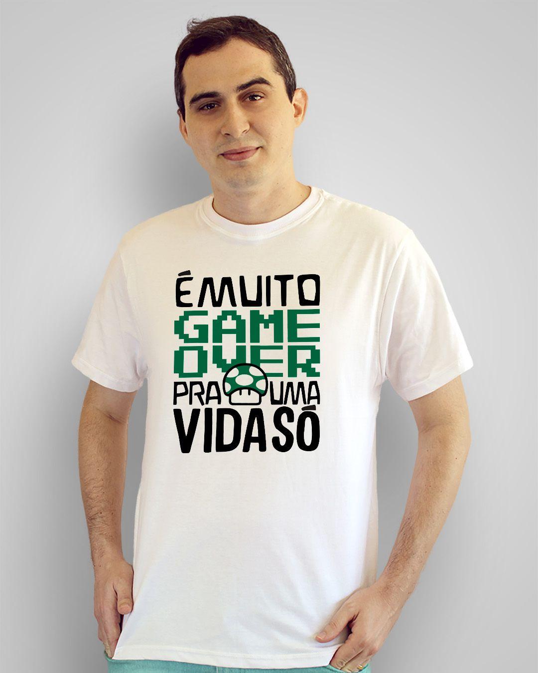 Camiseta É muito game over pra uma vida só