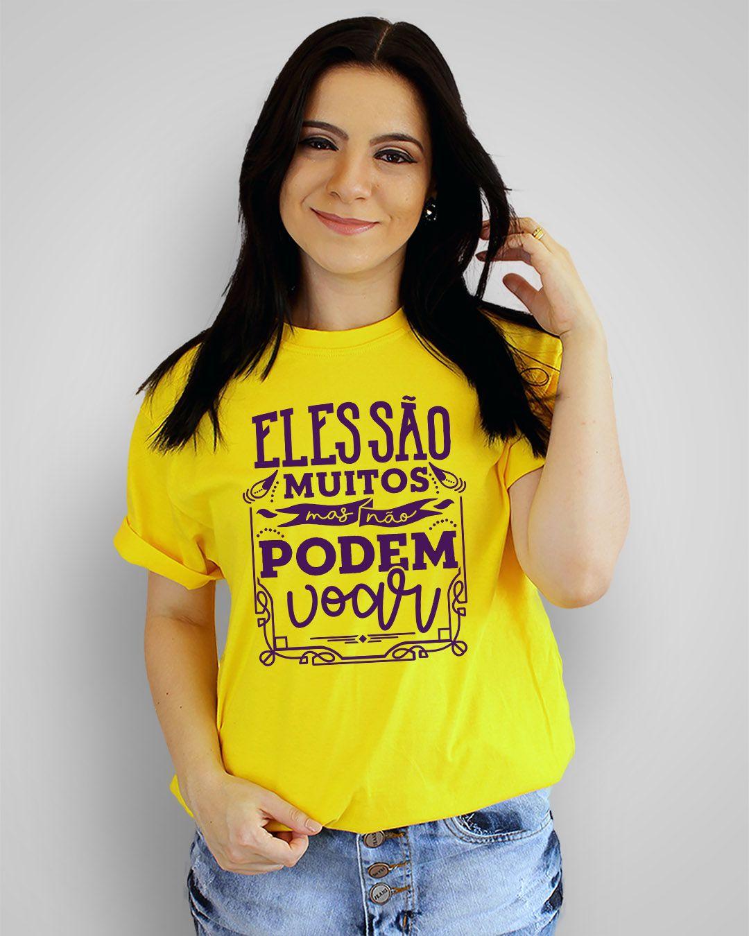 Camiseta Eles são muitos, mas não podem voar - Ednardo