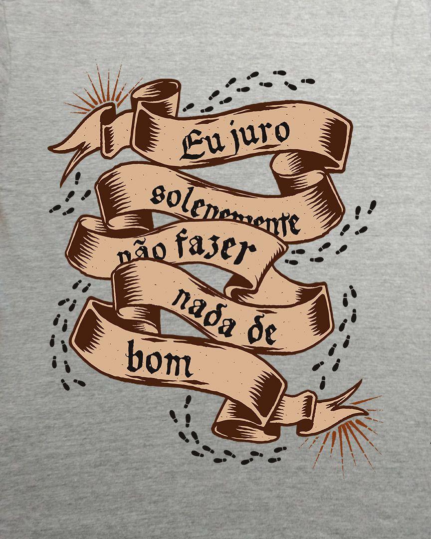 Camiseta Eu juro solenemente não fazer nada de bom - Harry Potter