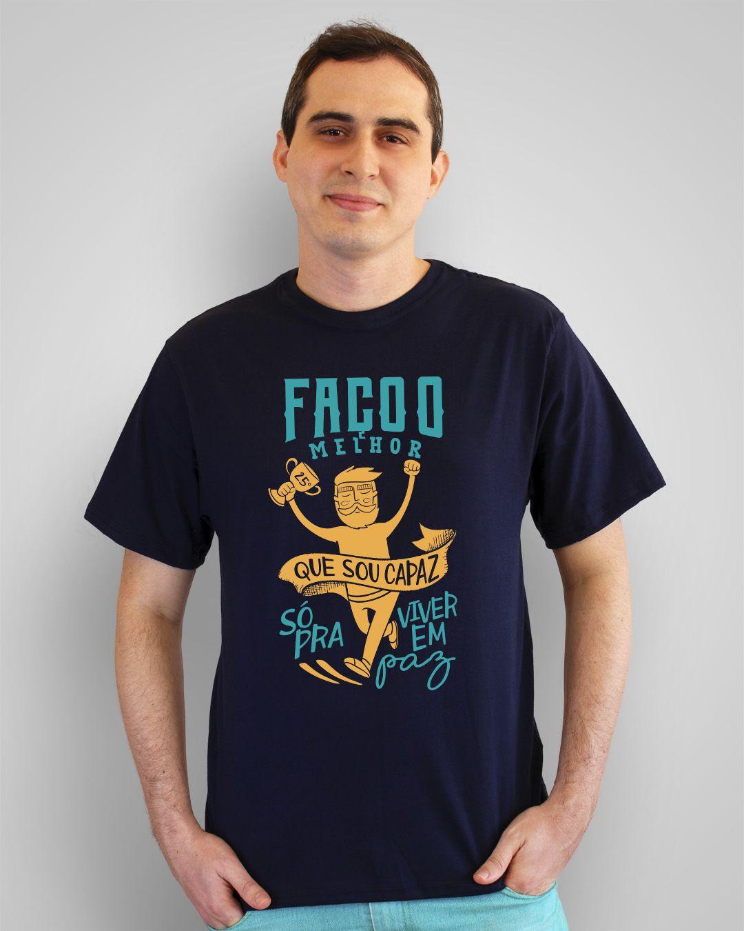 Camiseta Faço o melhor que sou capaz, só pra viver em paz - Los Hermanos