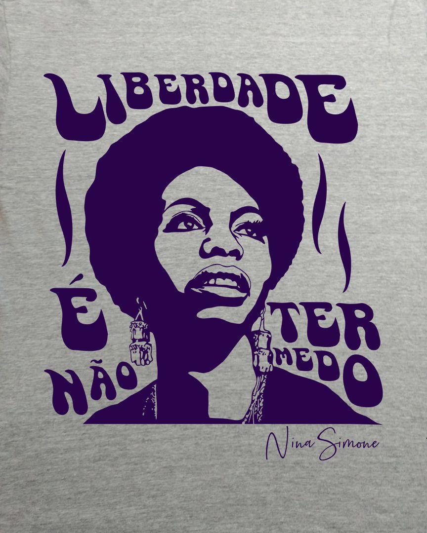 Camiseta Liberdade é não ter medo - Nina Simone
