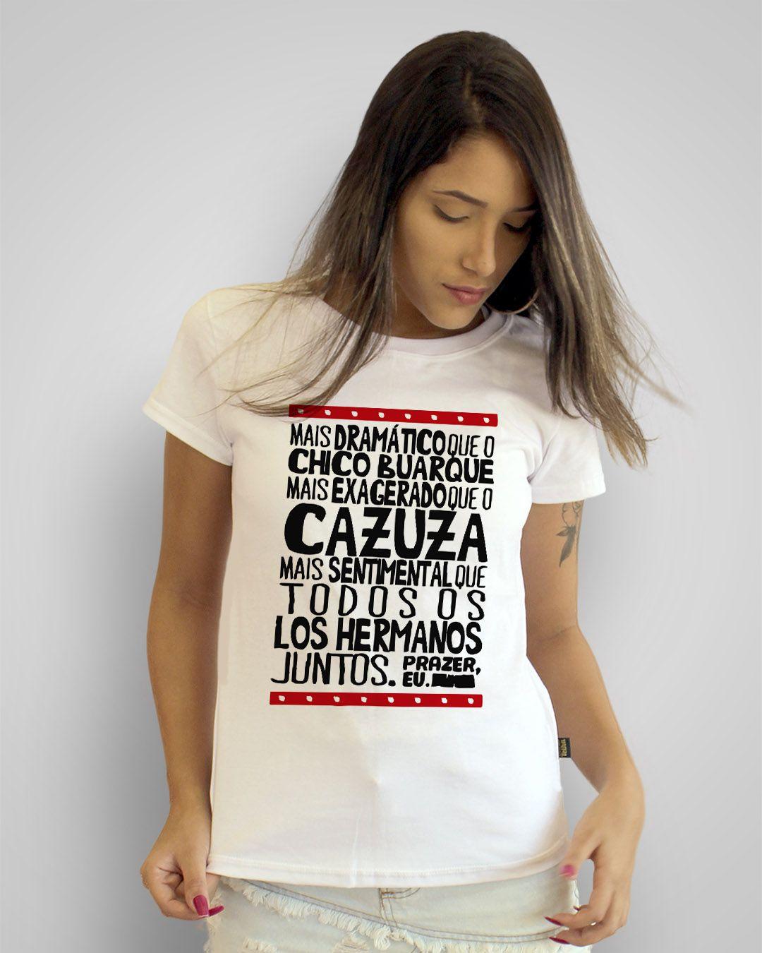 Camiseta Mais dramático que o Chico Buarque...