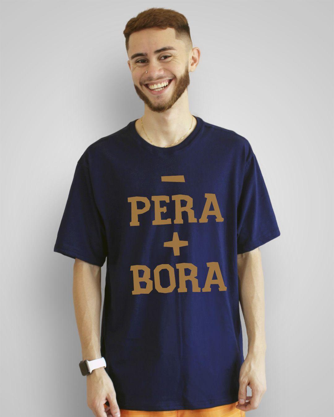 Camiseta Menos pera, mais bora