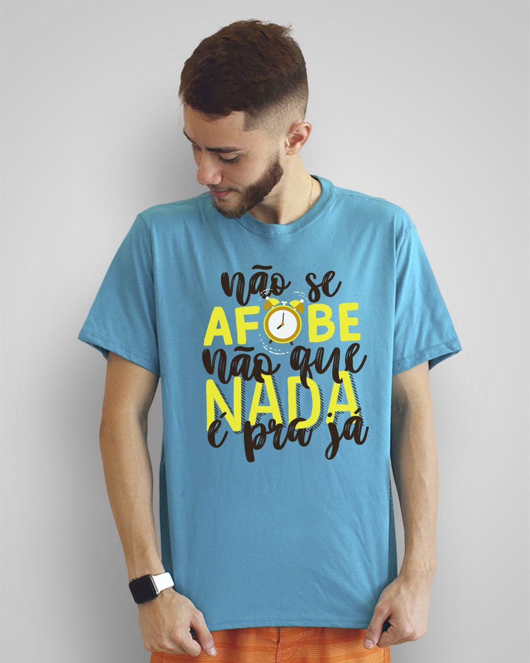 Camiseta Não se afobe não, que nada é pra já - Chico Buarque