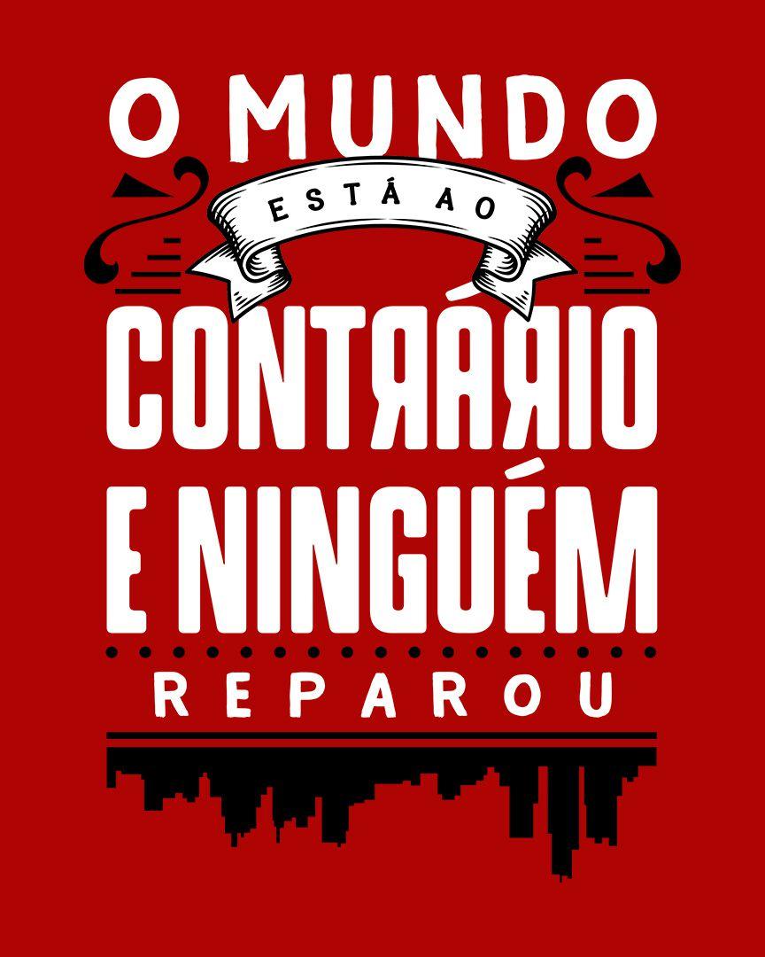 Camiseta O mundo está ao contrário e ninguém reparou - Nando Reis ft. Cássia Eller