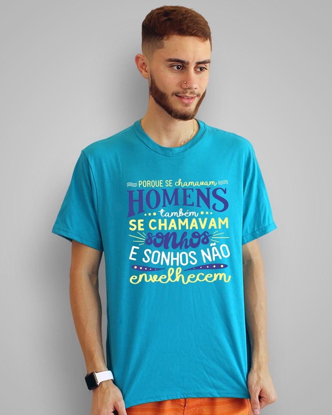 Camiseta Porque se chamavam homens, também se chamavam sonhos e sonhos não envelhecem - Clube da Esquina