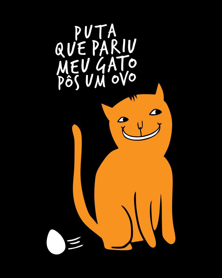 Camiseta Puta que pariu, meu gato pôs um ovo - Tukley ft. Raul Seixas