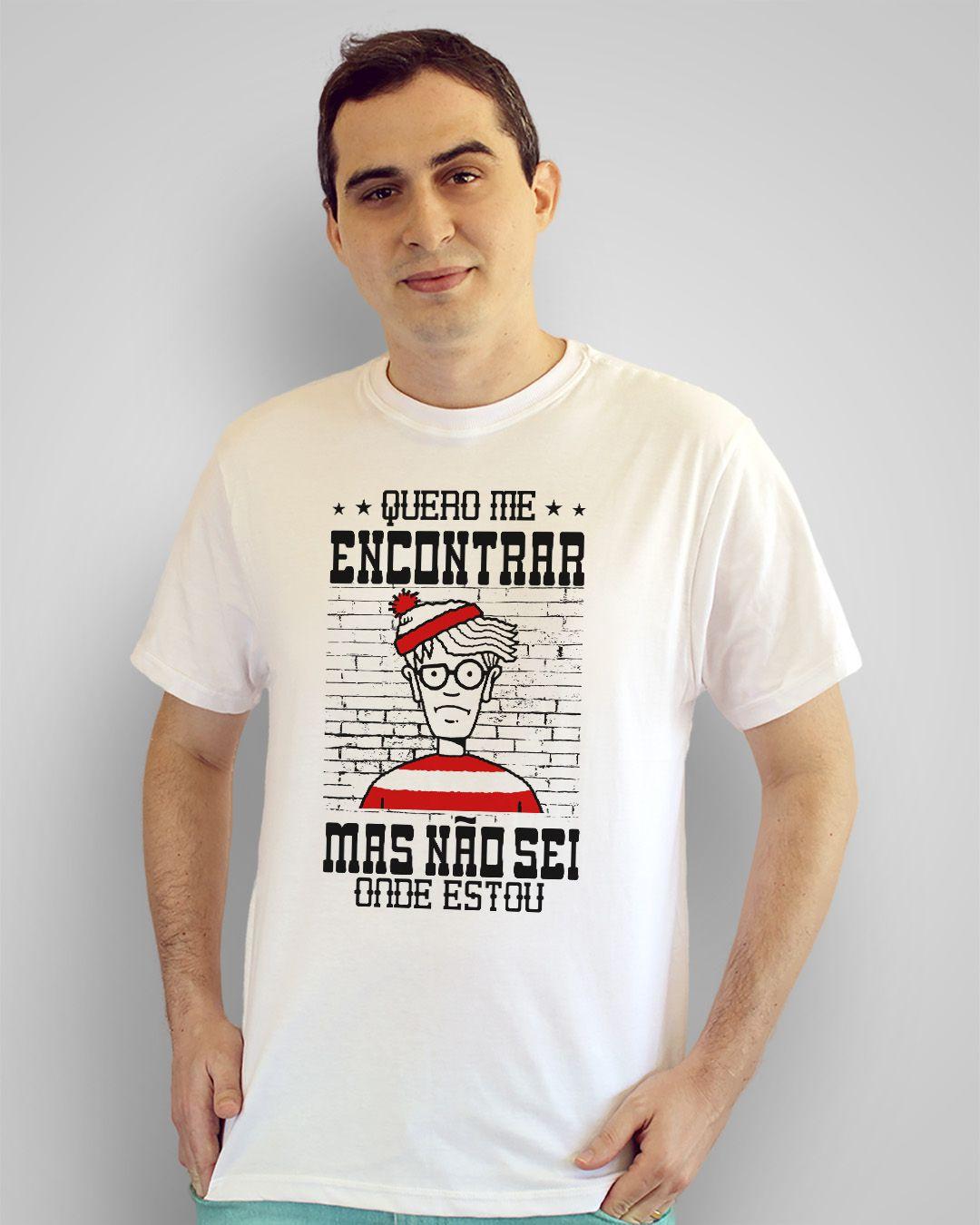 Camiseta Quero me encontrar, mas não sei onde estou