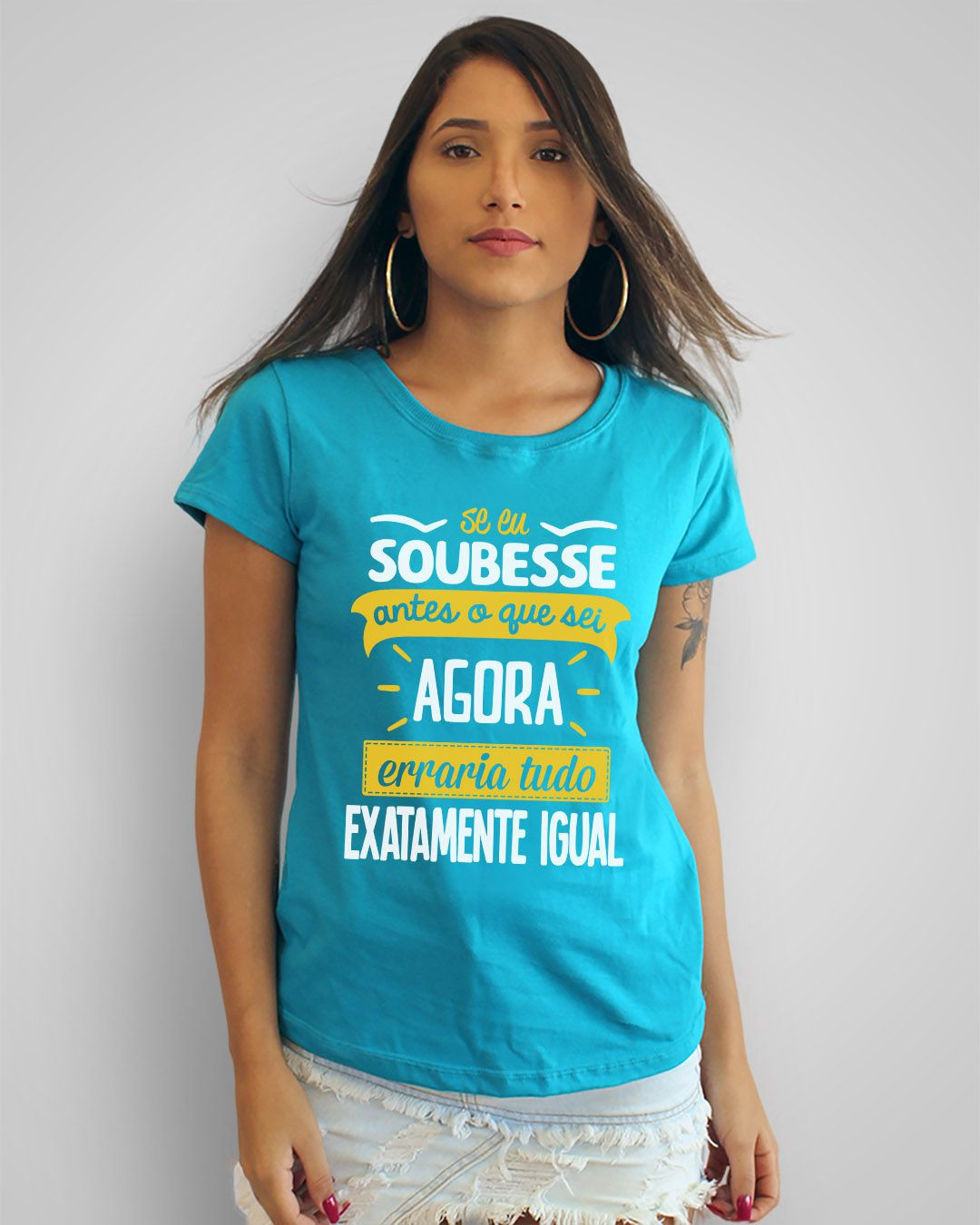 Camiseta Se eu soubesse antes o que sei agora, erraria tudo exatamente igual - Engenheiros do Hawaii