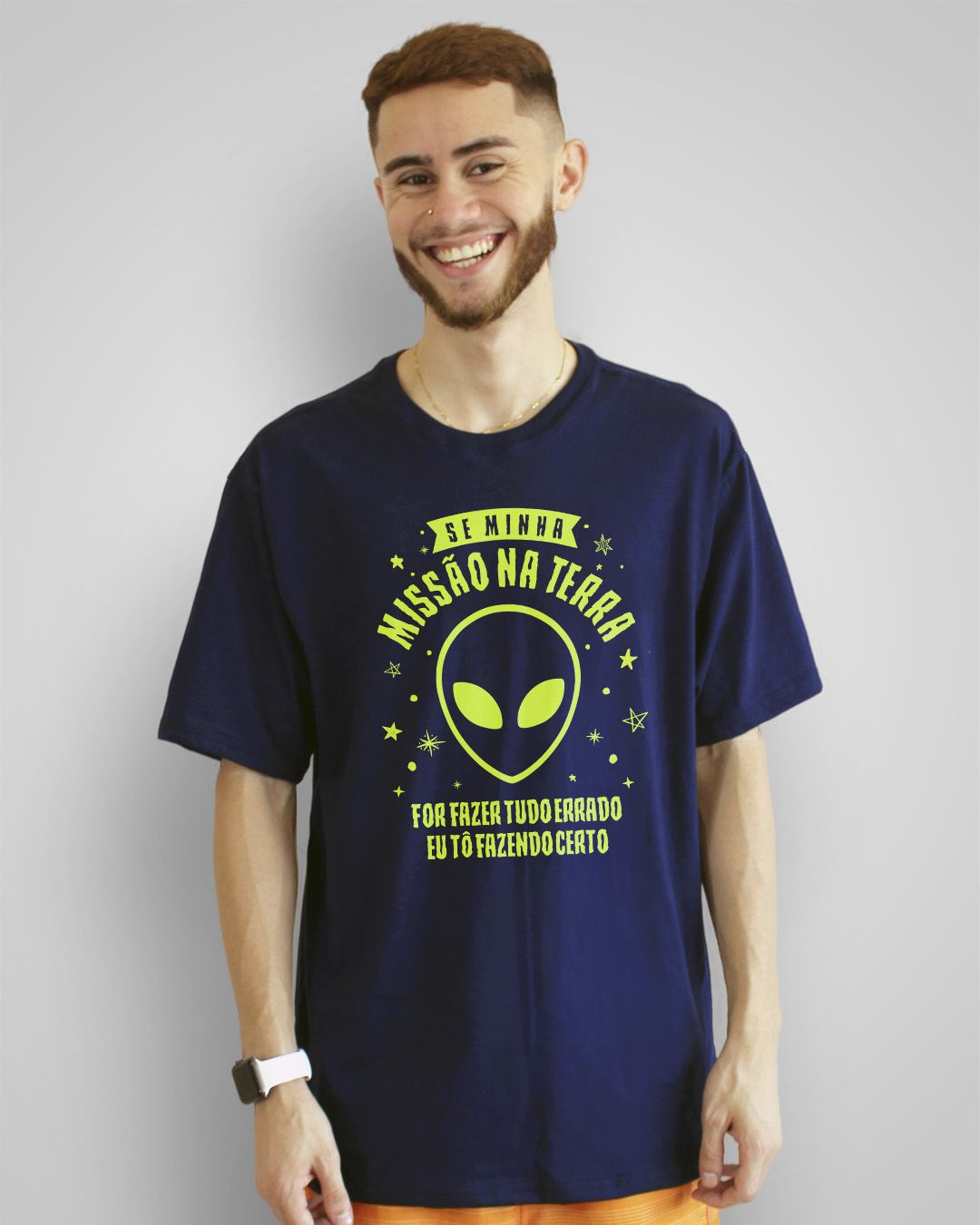 Camiseta Se minha missão na terra for fazer tudo errado, eu tô fazendo certo