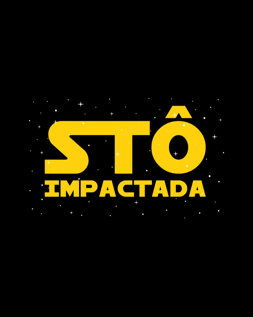 Camiseta Stô impactada - Star Wars