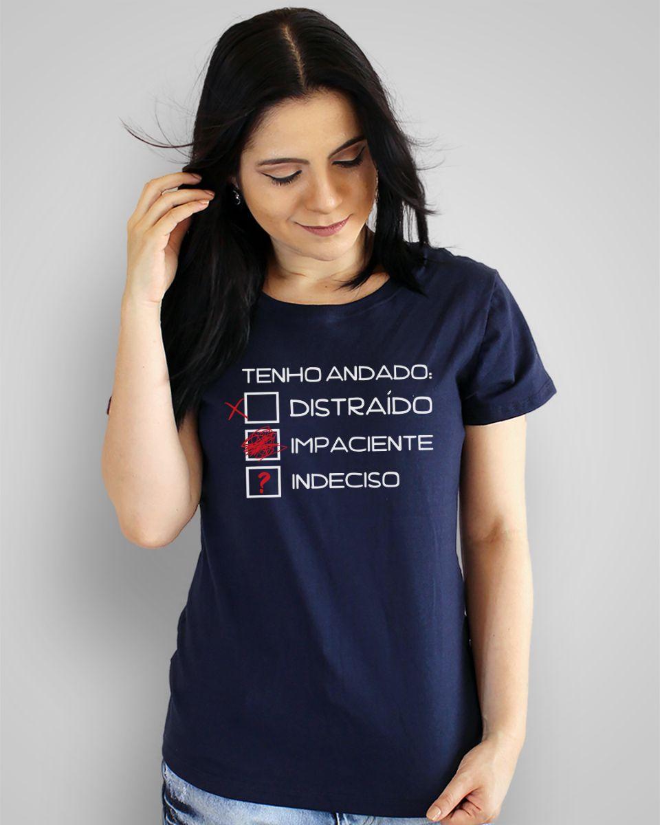Camiseta Tenho andado distraído, impaciente, indeciso - Legião Urbana