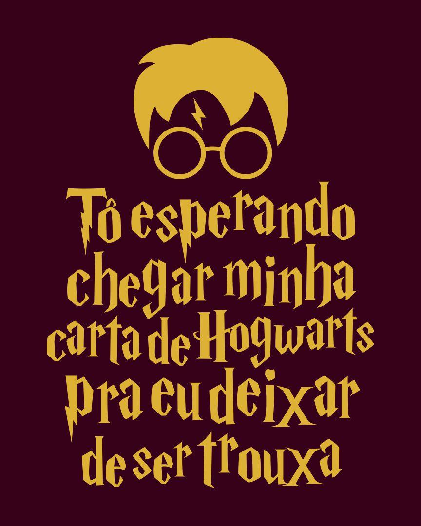 Camiseta Tô esperando chegar minha carta de Hogwarts pra eu deixar de ser trouxa - Harry Potter