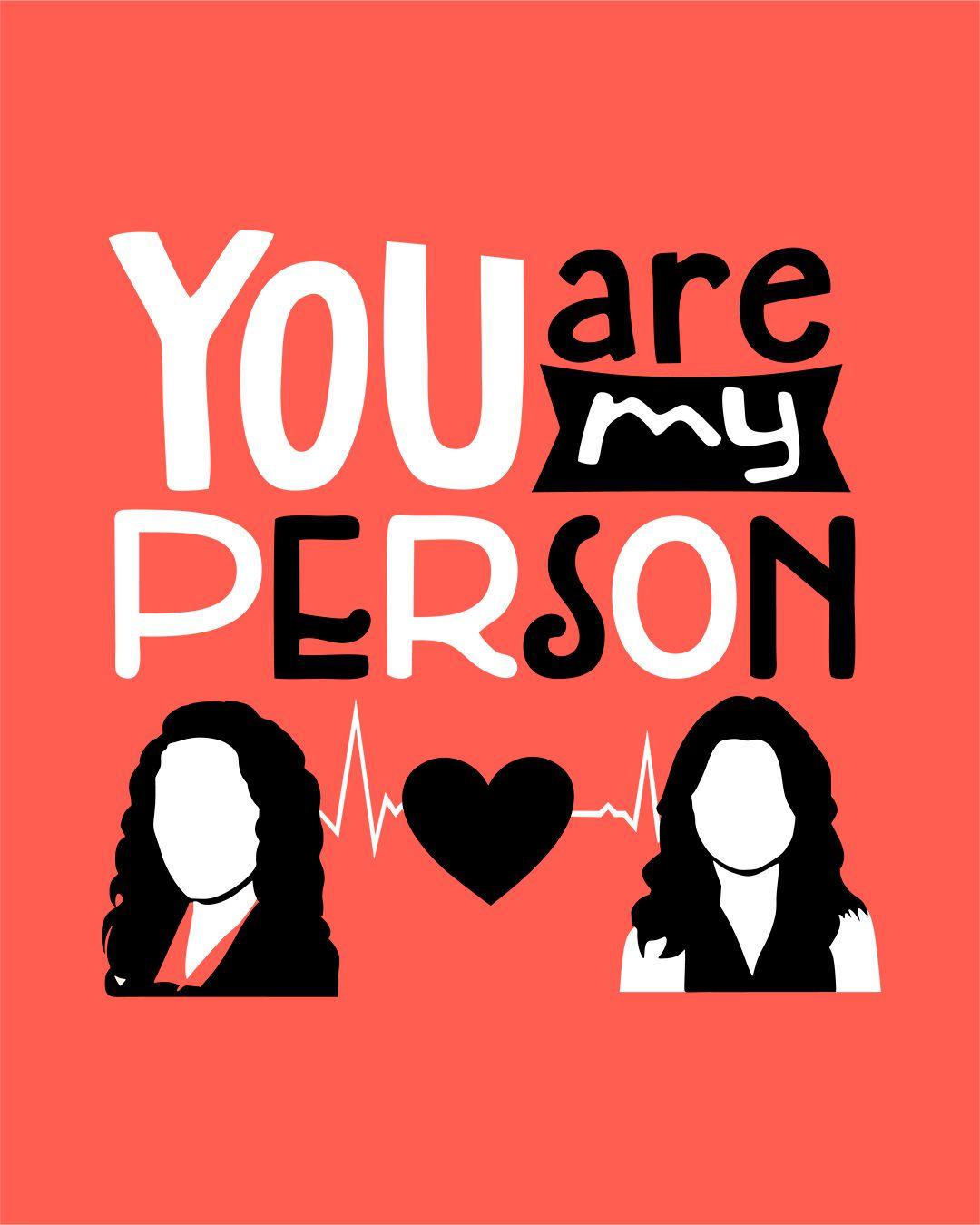 Camiseta You are my person - Greys Anatomy