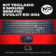 KIT TECLADO E MOUSE SEM FIO EVOLUT - EO-501