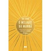 O MILAGRE DA MANHÃ: EDIÇÃO ESPECIAL INCLUINDO O MILAGRE DA MANHÃ DIÁRIO