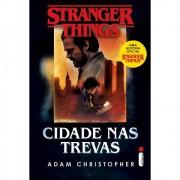 STRANGER THINGS: CIDADE DAS TREVAS