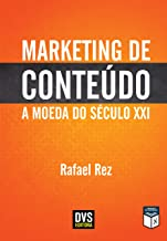 MARKETING DE CONTEÚDO - A MOEDA DO SÉCULO XXI