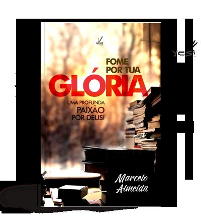Fome por tua Gloria - Marcelo Almeida