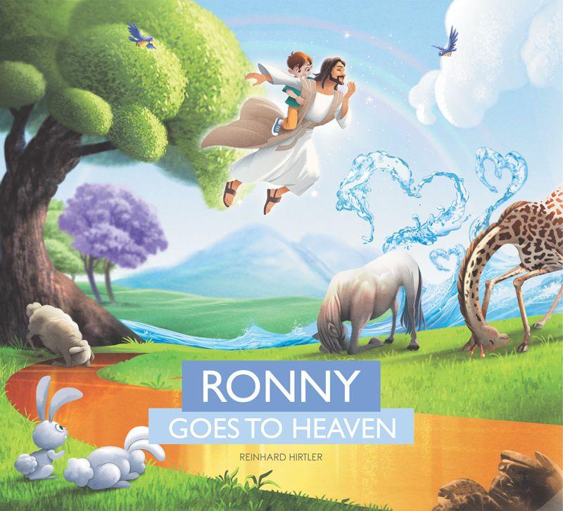 Ronny Goes to Heaven - Reinhard Hirtler