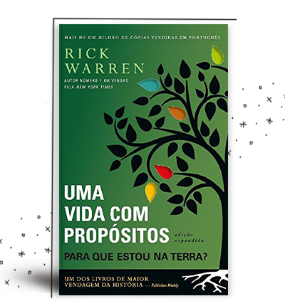 Uma Vida com Propósito - Rick Warren