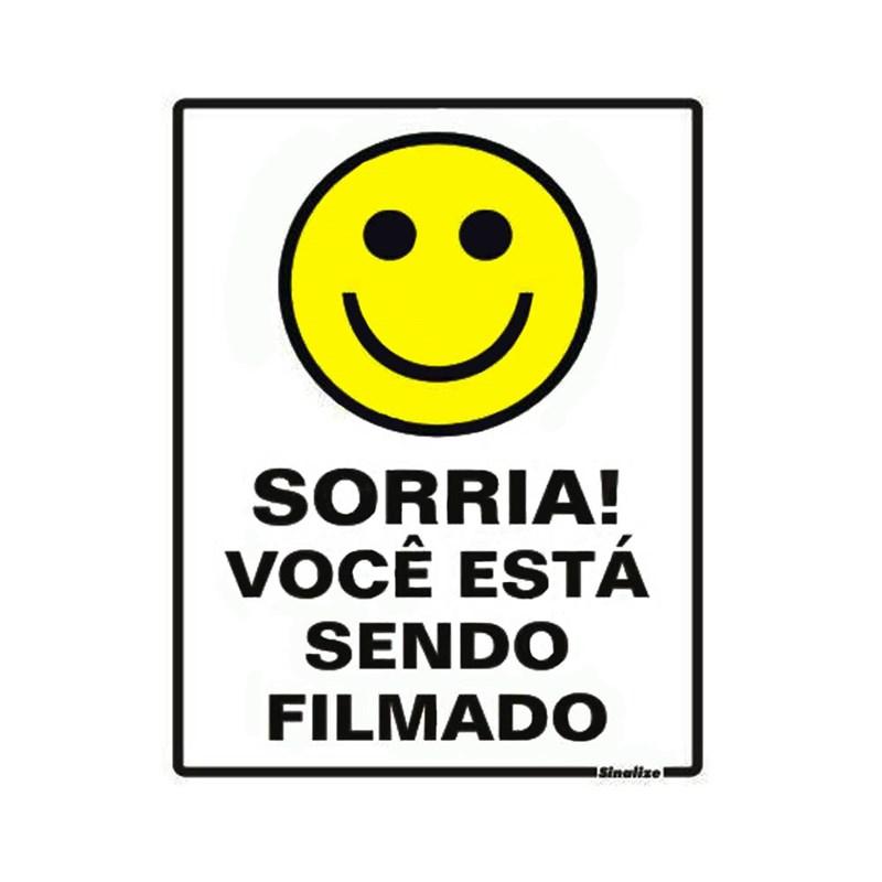 Placa de Sinalização Sorria, Você Está Sendo Filmado Sinalize
