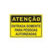 Placa Atenc. Entrada Somente Pessoas Aut.35X25Cm Pvc Rigido