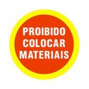 Placa Sinal Proibido Colocar Materiais Sc