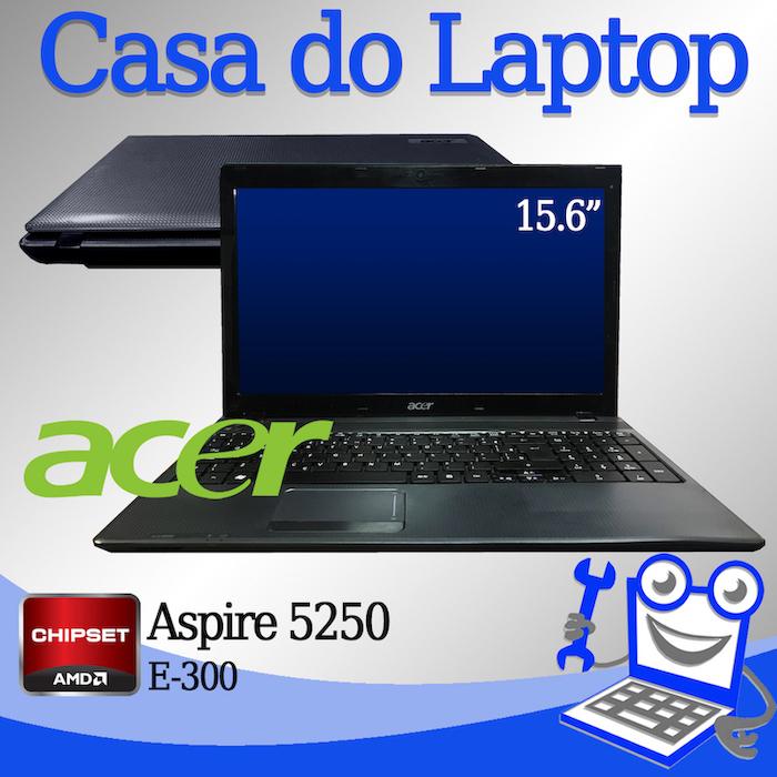 Laptop Acer Aspire 5250 AMD E-300 4 GB memória e 250 GB disco rígido