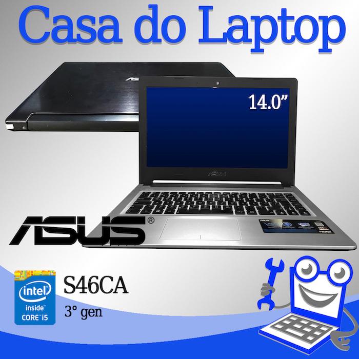 Laptop Asus S46CA Intel i5 de 3a. Geração 4 GB memória e 500 GB disco