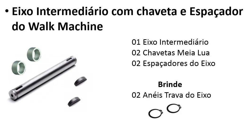 Eixo Intermediário Walk Machine Original com Anéis Elásticos Espaçador e Chavetas