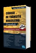 Código de Trânsito Brasileiro Comentado - Prática Administrativa e Judicial - Com Defesas