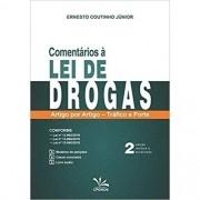 COMENTÁRIOS À LEI DE DROGAS ARTIGO POR ARTIGO – TRÁFICO E PORTE - 2ª EDIÇÃO - 2021 - CRONUS