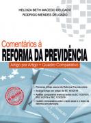 COMENTÁRIOS A REFORMA DA PREVIDÊNCIA - ARTIGO POR ARTIGO - 1 EDIÇÃO 2020 - HELOIZA - CRONUS