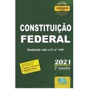 Constituição Federal 2021 - 2º Semestre - atualizada até a EC 109 - Legislação Seca