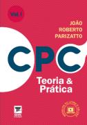 CPC TEORIA E PRÁTICA  2 VOLUMES - PARIZATTO - 2019 - EDIPA
