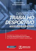 DIREITO DO TRABALHO DESPORTIVO - TEORIA, LEGISLAÇÃO E PRÁTICA 1 EDIÇÃO 2020 -  BERTOLO - JH  MIZUNO