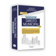 MANUAL DE DIREITO MUNICIPAL - 2ª ED. MANUAL DE DIREITO MUNICIPAL