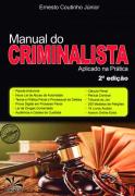 MANUAL DO CRIMINALISTA APLICADO NA PRÁTICA - 2 EDIÇÃO 2020 - ERNESTO - CRONUS