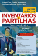 MANUAL PRÁTICO DE INVENTARIO E PARTILHAS  15  EDIÇÃO 2020 JUNQUEIRA