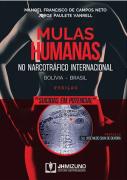 MULAS HUMANAS NO NARCOTRÁFICO INTERNACIONAL 1 EDIÇÃO- 2020 - JH MIZUNO