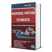 NVENTÁRIOS, PARTILHAS E TESTAMENTOS