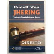 QUESTÕES E ESTUDOS DE DIREITO - RUDOLF VON JHERING - 1ª EDIÇÃO - 2003 - LZN