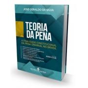 Teoria da Pena - A Finalidade Constitucional da Pena Criminal no Brasil