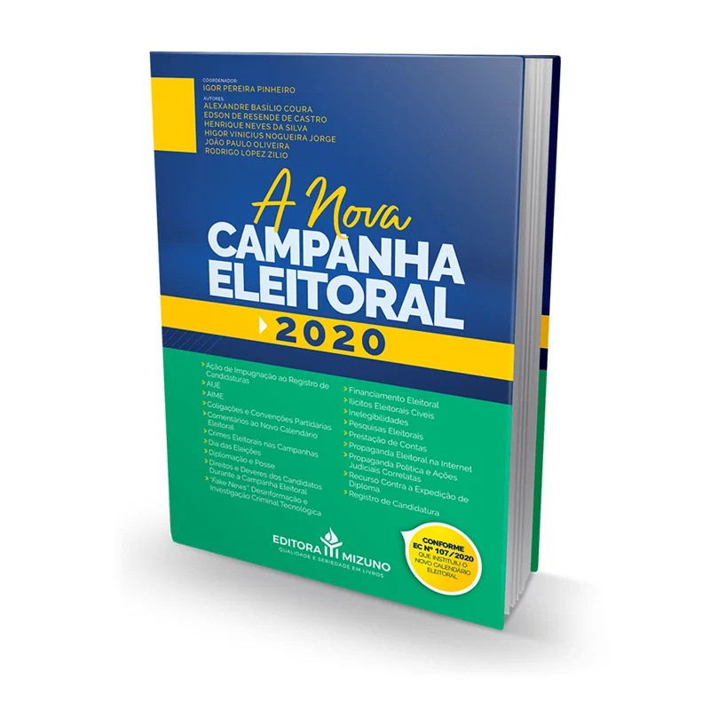 A NOVA CAMPANHA ELEITORAL - 1ª EDIÇÃO - 2020 - JH MIZUNO